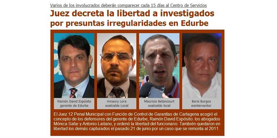 Juez decreta la libertad a investigados por presuntas irregularidades en Edurbe