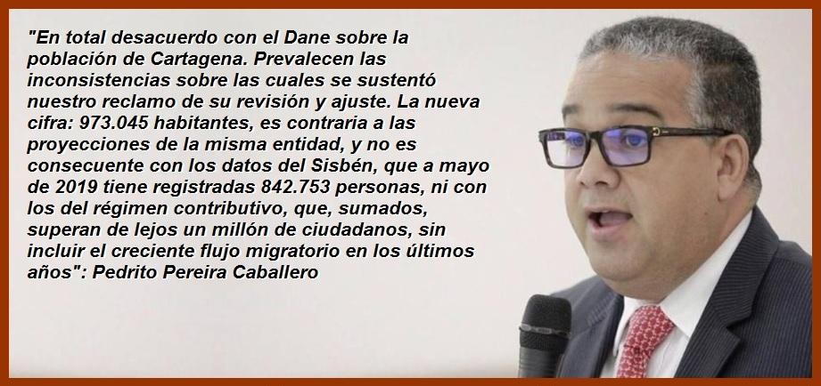 Pereira y más de un millón de cartageneros, indignados con el Dane por cifras del censo