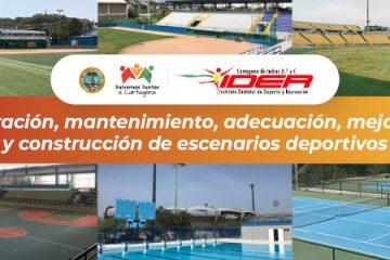 Programa IDER: Administración, Mantenimiento, Adecuación, Mejoramiento y construcción de escenarios deportivos