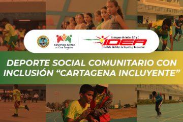 Programa Ider: Deporte social comunitario con inclusión «Cartagena incluyente»