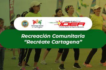 Programa: Recreación comunitaria «Recréate Cartagena»