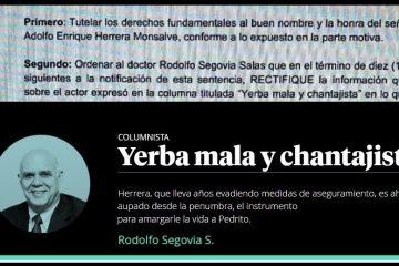 Exministro Rodolfo Segovia, a rectificar opiniones contra el empresario Adolfo Herrera